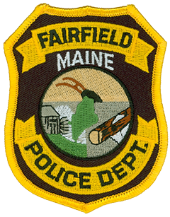 "The patch of the Fairfield, Maine, Police Department depicts three scenes in its center superimposed by an outline of the state. The top exhibits a plow in the ""fair fields"" of the town, which gave the area its name and prompted its settlement in 1774. On the right is a saw mill and water wheel powered by the Kennebec River, while the left shows a timber being cut by a circular blade, an invention that originated in this famous lumber town."