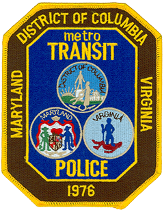 The Metro Transit Police Department is responsible for law enforcement and public safety at transit facilities throughout the Washington, D.C., metropolitan area. Established on July 4, 1976, through legislation passed by President Gerald Ford and the governing bodies of Maryland, Virginia, and the District of Columbia, the department is unique in having full local police authority in three different jurisdictions. The patch of the Metro Transit Police depicts the seals of these three jurisdictions along with its founding year.